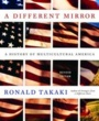 Wentworth Textbooks A Different Mirror (ISBN 0316022365) by Ronald T. Takaki, Ronald Takaki for Wentworth Institute of Technology Students in Boston, MA