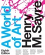Harper Textbooks A World of Art (ISBN 0134081803) by Henry M. Sayre for Harper College Students in Palatine, IL