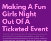 Tufts News Making A Fun Girls' Night Out Of A Ticketed Event for Tufts University Students in Medford, MA